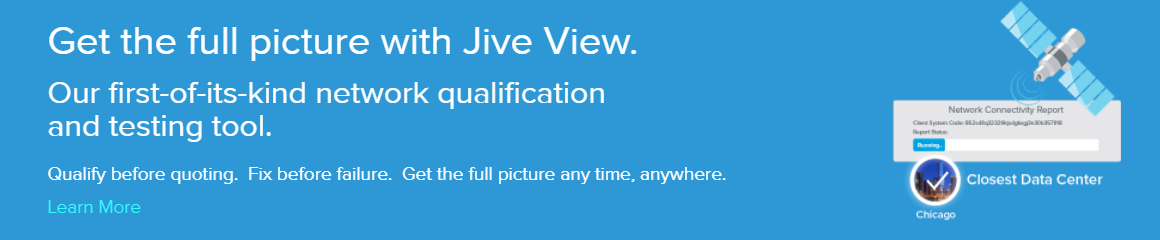 Jive View: Network Prequalification, Testing & Troubleshooting