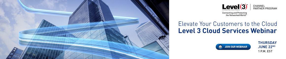 June: Level 3 Cloud Services Webinar