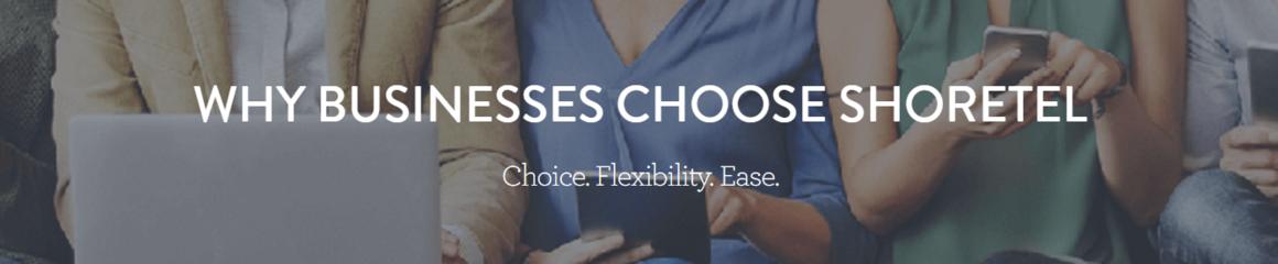 Why Businesses Choose ShoreTel