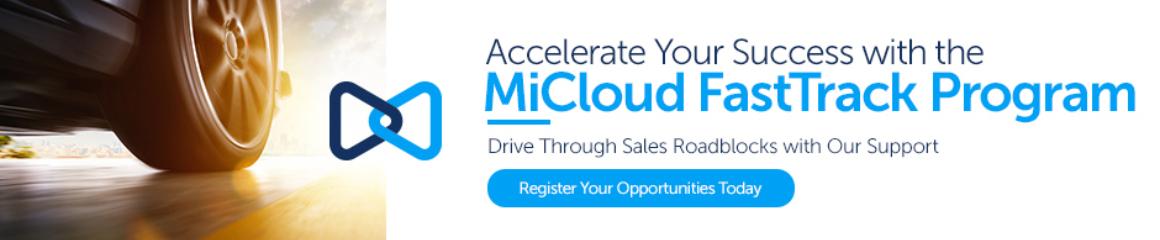 MiCloud FastTrack Program