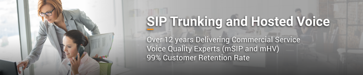 SIP Trunking and Hosted Voice